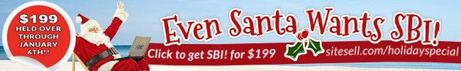 Even Santa Wants SBI! - SiteSell Holiday Special!
